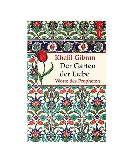 رمان آلمانی Der Garten der Liebe Worte des Propheten