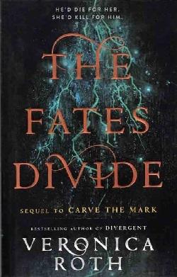 کتاب The Fates Divide اثر Veronica Roth