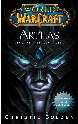 کتاب Arthas - Rise of the Lich King - World of Warcraft 6 اثر Christie Golden