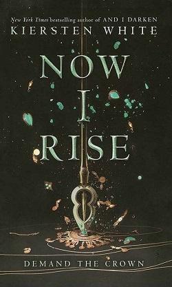 کتاب Now I Rise - The Conquerors Saga 2