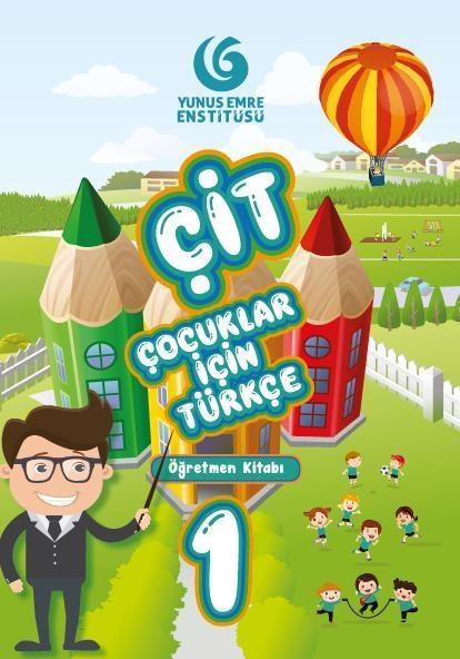 کتاب معلم ترکی کیت کودکان 1 (Çocuklar İçin Türkçe Seti Öğretmen Kitabı (ÇİT
