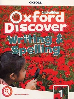 کتاب Oxford Discover 1 2nd - Writing and Spelling