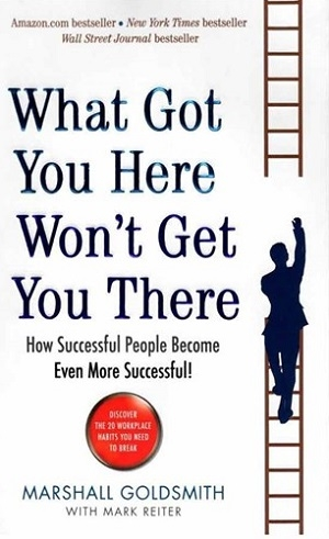 كتاب What Got You Here Wont Get You There
