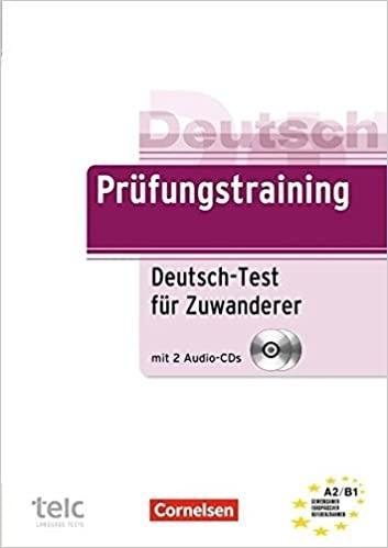 كتاب Prufungstraining DaF: Deutsch-Test fur Zuwanderer - Ubungsbuch mit CD