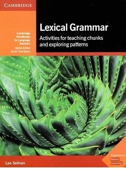 کتاب Lexical Grammar Activities For Teaching Chunks Exploring Patterns