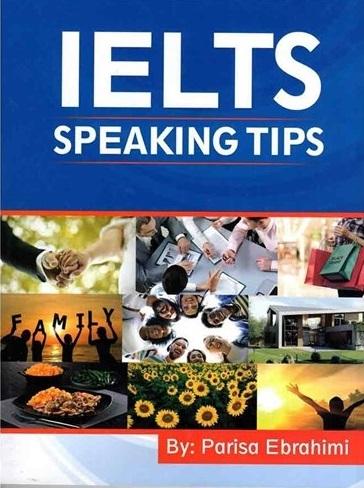 کتاب IELTS Speaking Tips اثر پريسا ابراهيمي
