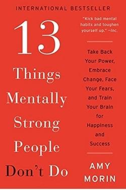 کتاب 13 Things Mentally Strong People Don't Do