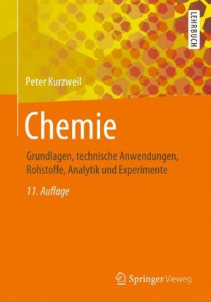 کتاب Chemie: Grundlagen, technische Anwendungen, Rohstoffe, Analytik und Experimente