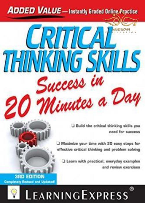 کتاب زبان کریتیکال ثینکینگ اسکیلز 2015 Critical Thinking Skills Success in 20 Minutes a Day 3rd Edition