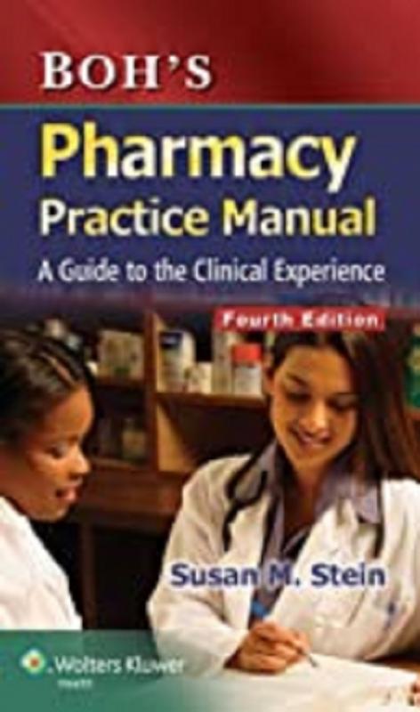 کتاب فارمیسی پرکتیس مانوئل Boh's Pharmacy Practice Manual, Fourth Edition2014