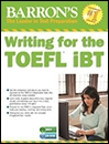 Writing for the TOEFL IBT BARRONS 5TH Edition +CD
