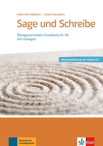 کتاب زبان Sage und schreibe. Übungswortschatz Grundstufe Deutsch A1-B1 + CD