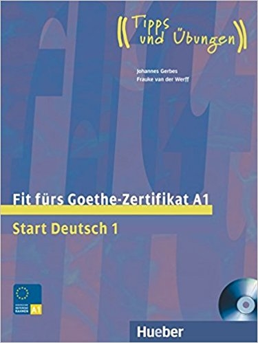 کتاب زبان Fit fürs Goethe-Zertifikat A1: Start Deutsch 1