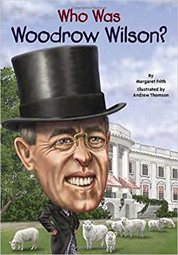 کتاب زبان Who Was Woodrow Wilson