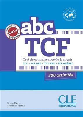 کتاب زبان ABC TCF - Conforme epreuve 2014 - Livre + CD