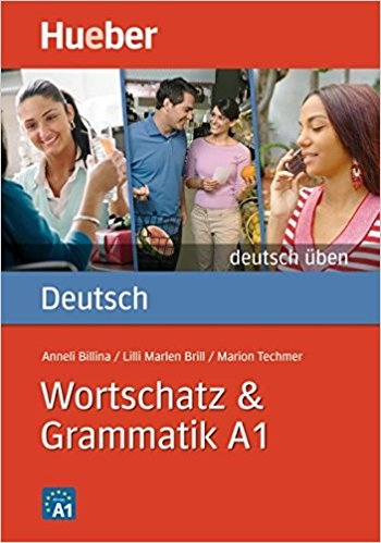 کتاب آلمانی ورچتز اند گرمتیک Deutsch Uben: Wortschatz & Grammatik A1