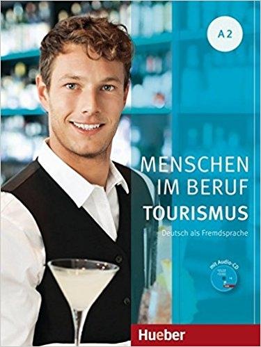 کتاب زبان Menschen Im Beruf Tourismus: Kursbuch A2 + CD