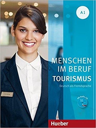 کتاب زبان Menschen Im Beruf Tourismus: Kursbuch A1 + CD