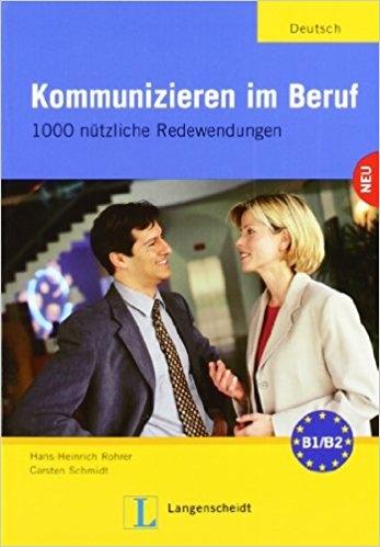 کتاب Kommunizieren Im Beruf - 1000 Nutzliche Redewendungen