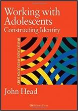 کتاب به صورت چاپی Working with Adolescents : Constructing Identity