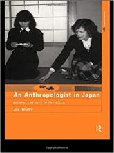 کتاب زبان An Anthropologist in Japan: Glimpses of Life in the Field (The ASA Research Methods)