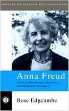 کتاب زبان Anna Freud: A View of Development, Disturbance and Therapeutic Techniques (Makers of Modern Psychotherapy)
