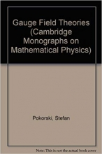 Gauge Field Theories (Cambridge Monographs on Mathematical Physics)