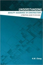 Understanding Quality Assurance in Construction: A Practical Guide to ISO 9000 for Contractors (Understanding Construction)