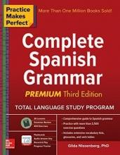 کتاب گرامر اسپانیایی Practice Makes Perfect: Complete Spanish Grammar