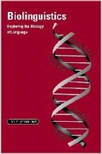 کتاب زبان Biolinguistics: Exploring the Biology of Language (Cambridge Approaches to Linguistics)
