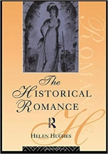 The Historical Romance (Popular Fictions Series)