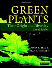 کتاب Green Plants: Their Origin and Diversity 2nd Edition