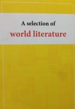 کتاب A selection of world literature