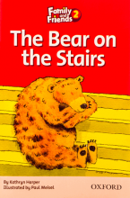 کتاب زبان Family and Friends Readers 2 The Bear on the Stairs