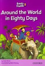 کتاب داستان انگلیسی فمیلی اند فرندز  دور دنیا در هشتاد روز  Family and Friends Readers 5 Around the World in Eighty Days