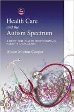 کتاب Health Care and the Autism Spectrum
