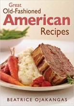 کتاب Great Old-Fashioned American Recipes