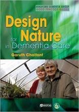 کتاب Design for Nature in Dementia Care