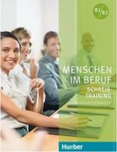 کتاب آلمانی Menschen im Beruf Schreib training