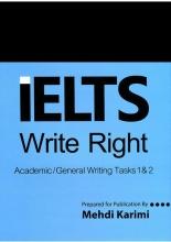 کتاب زبان IELTS Write RightAcademic General Writing Tasks 1 & 2