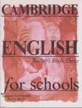 کتاب معلم Cambridge English for Schools Teacher's Book Three