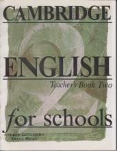کتاب معلم Cambridge English for Schools Teacher's Book Two