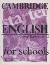 کتاب معلم Cambridge English for Schools Teacher's Book Starter