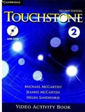 کتاب فيلم تاچ استون Touchstone 2 Video Activity Book 2nd Edition