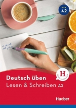 کتاب آلمانی Deutsch uben: Lesen & Schreiben A2 NEU