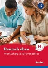کتاب آلمانی Deutsch Uben: Wortschatz & Grammatik B1 NEU