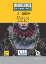 کتاب داستان فرانسوی La reine Margot - Niveau 1/A1 + CD
