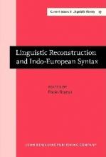 کتاب Linguistic Reconstruction and Indo European Syntax