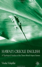 کتاب Hawaii Creole English A Typological Analysis of the Tense Mood Aspect System