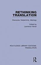 کتاب Rethinking Translation Discourse, Subjectivity, Ideology